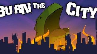 Burn the City: Spielspaß für Misanthropen