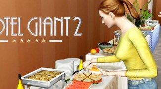 Hotel Gigant 2 - Spielbare Demo und Patch verfügbar