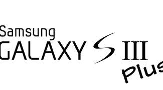 Samsung Galaxy S3 Plus: Gerüchte um überarbeitetes Ex-Flaggschiff