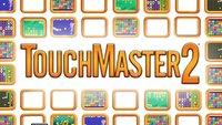 Touchmaster 2