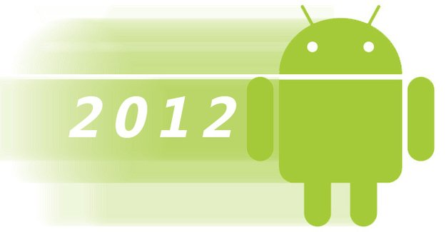 Android-Charts: Die beliebtesten androidnext-Artikel des Jahres 2012