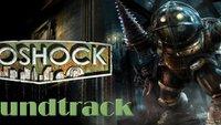Bioshock Soundtrack