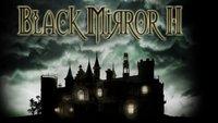 Black Mirror 2 Komplettlösung, Spieletipps, Walkthrough
