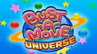 Bust a Move Universe
