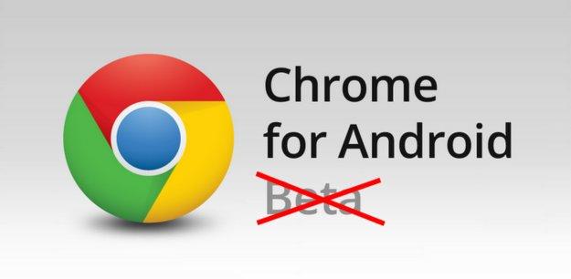 Chrome für Android: Ende der Beta-Phase in Sicht