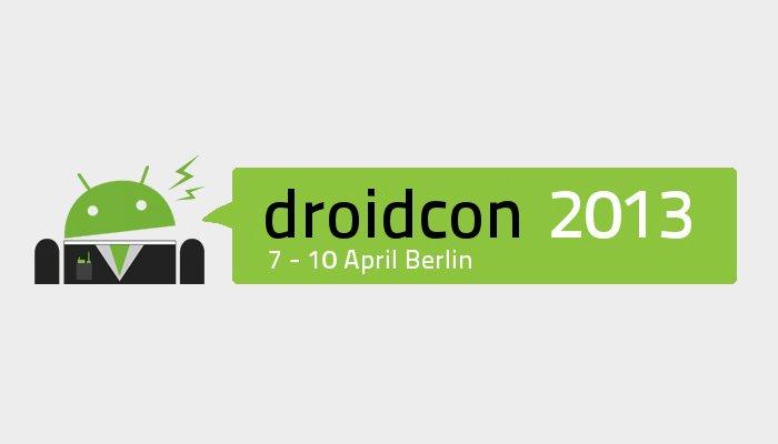 droidcon Berlin 2013: Kleine Vorschau auf das Programm