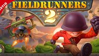 Fieldrunners 2: Tower Defense-Hit derzeit 66 % günstiger