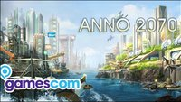 Anno 2070 - Gamescom Kurzcheck