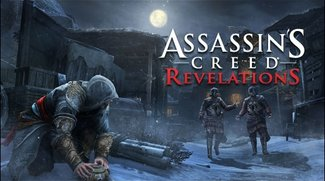 Assassin's Creed: Revelations Vorschau - Gestatten: Das bisher beste Assassin's Creed