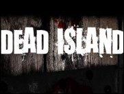 Dead Island - Die Zombies sind los....bald!