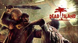 Dead Island - Modriges Spieldesign trifft Dauergefuchtel
