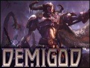 Demigod - Frische Eindrücke vom kuriosen Genremix