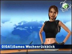 Die GIGA Games Woche im Rückblick - Die GIGA\Games Konsolen-Woche im Rückblick