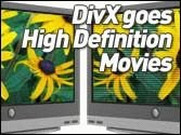 DivX goes High Definition Movies