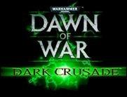 DoW: Dark Crusade auf internationalem Niveau! ***UPDATE***
