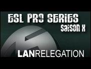 ESL Pro Series Lan Relegation Location