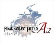 Final Fantasy Tactics A2 - Das geniale Strategiespiel bekommt einen Europa-Termin