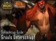 Guide zu Gruuls Unterschlupf
