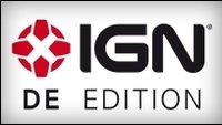 IGN - DE Edition auf Facebook - Socialfans aufgepasst