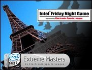 Intel Friday Night Game Paris featuring extreme matches in WC3 and CS