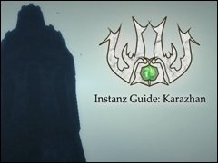 Karaguide - WOW! Instanz Guide: Karazhan