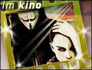 Kino: V wie Vendetta - Endlich im Kino: V wie Vendetta