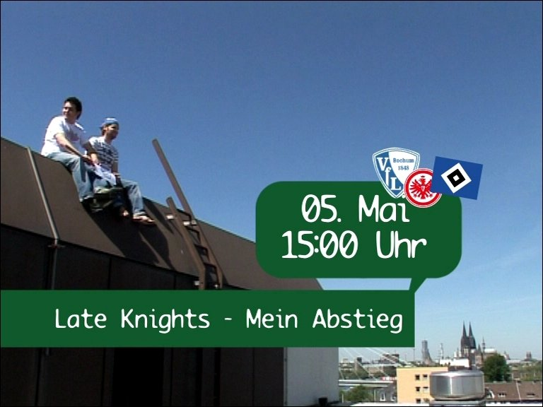 Late Knights Special - MEIN ABSTIEG