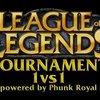 League of Legends 1vs1 Tournament -  GIGA & PhunkRoyal präsentieren LoL-Turnier