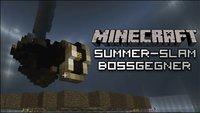 Minecraft Summer Slam - Bosse - Der finale Summer-Slam: Endgegner aus Zelda, Portal & Co.!