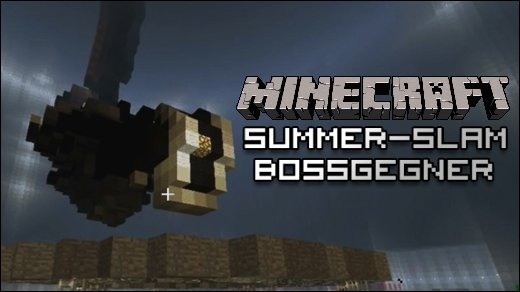Minecraft Summer Slam - Bosse - Der finale Summer-Slam: Endgegner aus Zelda, Portal &amp&#x3B; Co.!