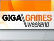 Mit GIGA\Games in´s Wochenende