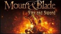 Mount &amp&#x3B; Blade: Fire and Sword - Releasetermin und Collectors Edition angekündigt
