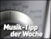MUSIK-TIPP DER WOCHE - Da kann mal Blut fließen...