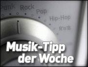 MUSIKTIPP DER WOCHE - Geheimnis ewiger Jugend gefunden - Musik!!!