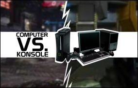 PC vs Konsole - Gibt es DAS Gaming-System?