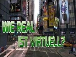 Pixelwelten - Wie real ist virtuell?