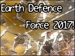 Riesenameisen greifen an: Earth Defence Force 2017