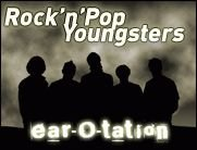 Rock-n-Pop-Youngsters: Ear-o-tation!