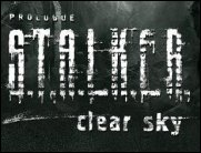 S.T.A.L.K.E.R: Clear Sky - Im August in die Zone?