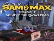 Sam &amp&#x3B; Max: Night of the Raving Dead - Seit heute fertig