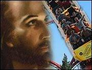 Sündiges Vergnügen: Jesus in der Achterbahn