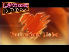 VERBOTENE LIEBE @ LOVE SHACK