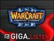 Warcraft 3 weekend on GIGA.Listen!