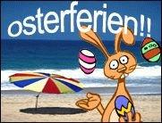 Yippie, es sind Osterferien!!!