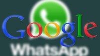 WhatsApp: Gerüchte um Übernahmegespräche mit Google – zu 1Milliarde Dollar