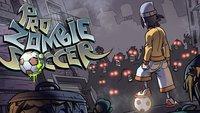 Pro Zombie Soccer: Untote abballern mit dem Fußball