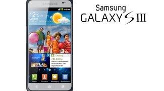 Samsung Galaxy S3: LTE-Testsamples bereits bei deutschen Providern
