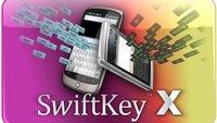 SwiftKey X: Smartphone- und Tablet-Tastatur final, bis Freitag zum halben Preis