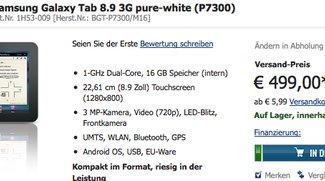 Samsung Galaxy Tab 8.9 3G in schwarz / weiß für 499€ verfügbar