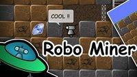 Robo Miner - Vorsicht, Suchtgefahr! - UPDATE
